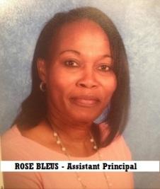 ROSE BLEUS, Assistant Principal