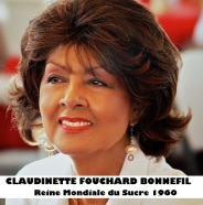 CLAUDINETTE FOUCHARD-BONNEFIL -Reine Mondiale du Sucre 1960
