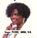 ENT-Singer PIERRE, ANNA, RN