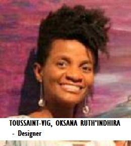 FASH-TOUSSAINT-VIG, OKSANA RUTH'INDHIRA Designer