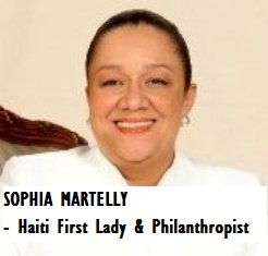 GOV-PRES MARTELLY, Sophia - First Lady