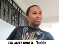 VISUAL ARTS-Plastician DORVIL, TED ZAMY