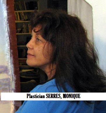 VISUAL ARTS-Plastician SERRES, MONIQUE