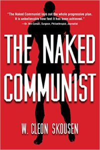 SKOUSEN, W. CLEON - The Naked Communist
