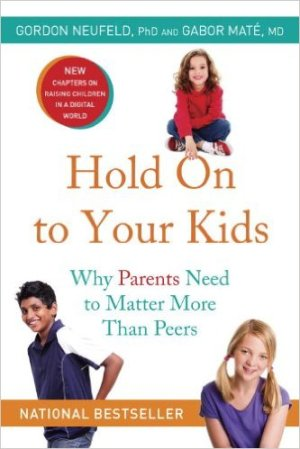 NEUFELD, GORDON - Hold On to Your Kids - Why Parents Need to Matter More Than Peers