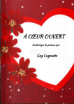 GUY CAYEMITE – A Coeur Ouvert