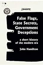12-17 BOOK NOOK_False Flags, State Secrets, Government Deceptions