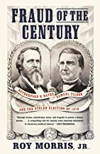12 NOOK BOOKS_Fraud of the Century - Rutherford B. Hayes, Samuel Tilden, and the Stolen Election of 1876
