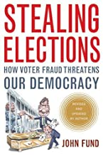 12 NOOK BOOKS_Stealing Elections - How Voter Fraud Threatens Our Democracy