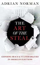 12 NOOK BOOKS_The Art of the Steal - Exposing Fraud & Vulnerabilities in America's Elections