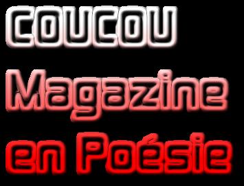 Coucou Magazine en Poésie