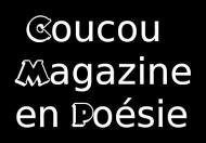 Coucou Magazine en Poésie_TooneyNoodle-a