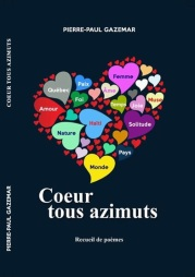 GAZEMAR, PIERRE-PAUL__Coeur tous azimuts