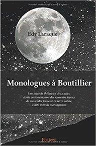 LARAQUE, EDY_Monologues a Boutillier